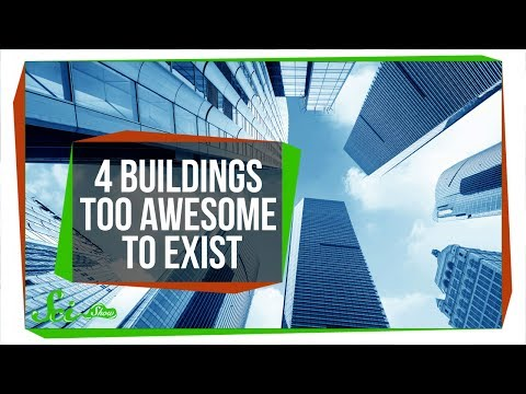 4 Buildings Too Awesome to Be Real (For Now)