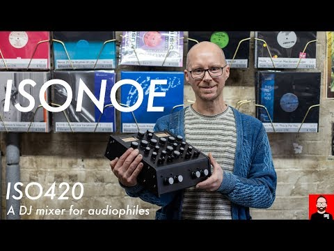 ISONOE's ISO420 Is A DJ Mixer For Audiophiles