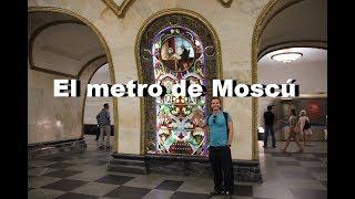 El METRO DE MOSCÚ (las estaciones de metro más bellas del mundo)