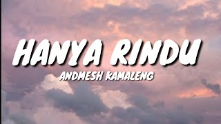 Download Mp3 Hanya Rindu - Andmesh Kamaleng  Lyrics 🎵