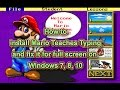 Mario Teaches Typing full screen on Windows 7,8,10