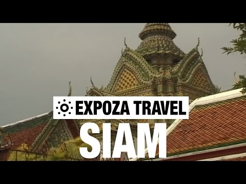 Siam (Thailand) Vacation Travel Video Guide