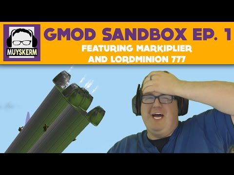 Gmod Sandbox | Only the Beginning! | Featuring Markiplier and LordMinion777