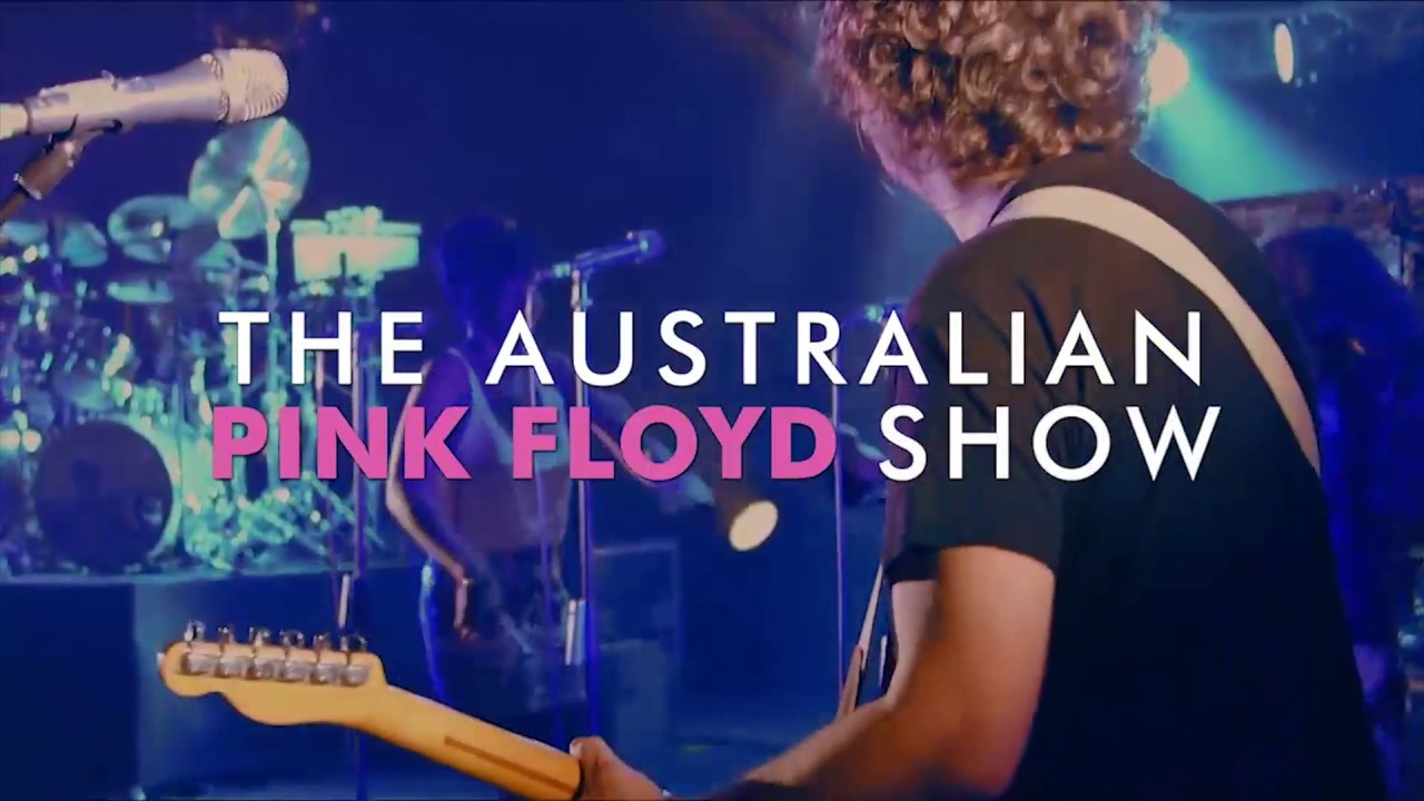 The Australian Pink Floyd Show Tour 2018 Youtube
