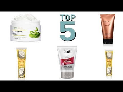 Top 5 Best Foot Cream 2018 – Best Foot Lotion