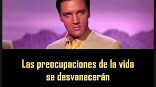 ELVIS PRESLEY - Today, tomorrow and forever  ( con subtitulos en español ) BEST SOUND