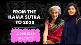 Does SIZE matter? | A discussion about Shapes & Sizes of sexual organs | From the KamaSutra to 2020