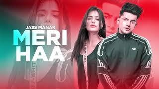 MERI HAAN || JASS MANAK NEW OFFICIAL VIDEO SONG 2020