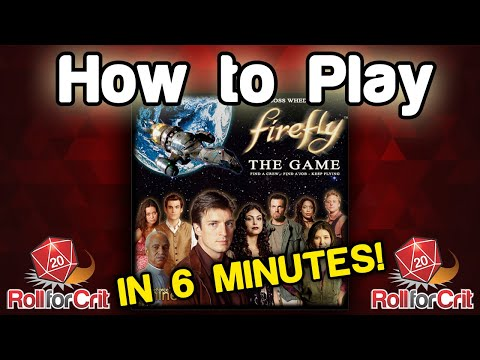 How to Play Firefly The Game - Roll For Crit