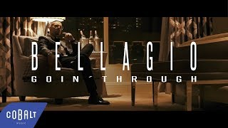 Goin' Through - Bellagio | Official Video Clip