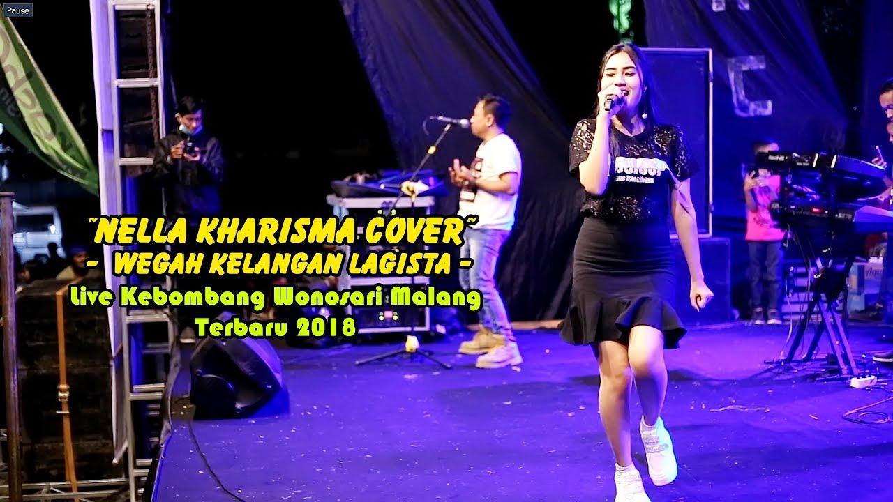 Wegah Kelangan Nella Kharisma Cover Lagista Live Kebombang Wonosari Malang Terbaru 2018 Youtube