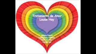 Tratamiento de amor Louise Hay