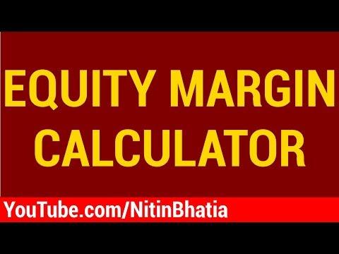 Equity Margin Calculator | HINDI