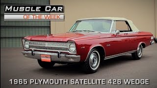 Muscle Car Of The Week Video Episode #144: 1965 Plymouth Satellite 426 Wedge Convertible