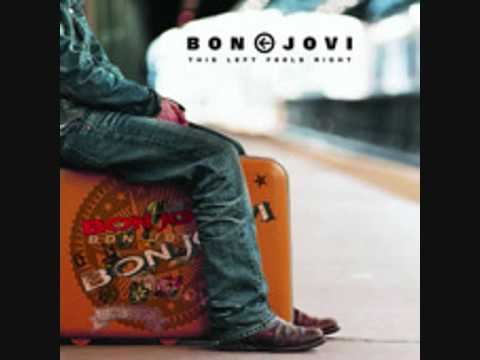 Bon Jovi-Wanted Dead Or Alive (This Left Feels Right)