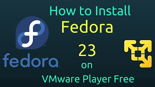 How to Install Fedora 23 on VMware Player Free [Subtitle] [HD]