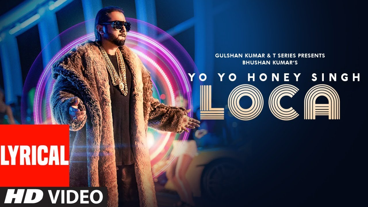 LOCA Lyrical | Yo Yo Honey Singh | Bhushan Kumar | New Song 2020 | T-Series