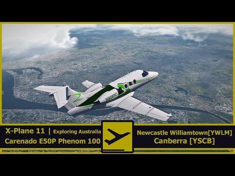 Exploring Australia | Newcastle Wiliamtown [YWLM] - Canberra [YSCB]  | X-Plane 11 | EMB-500