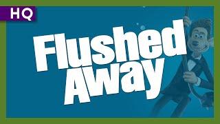 Flushed Away (2006) Trailer