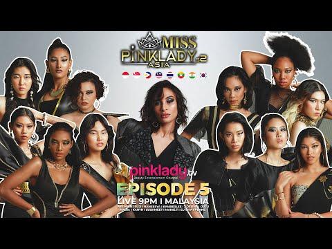 #MPLAS2 Miss Pinklady Asia Season 2 - Eps 05