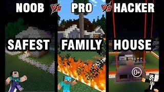 Minecraft NOOB vs PRO vs HACKER : SAFEST FAMILY HOUSE CHALLENGE in minecraft / Animation 0+