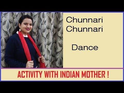 Dance on song Chunnari Chunnari  by Ruchi (Activity with Indian mother) thumbnail