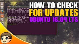 How to check for Updates in Ubuntu // Ubuntu 16.04 Tips