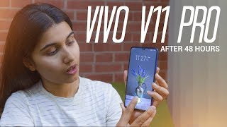 VIVO V11 Pro Review: After 48 Hours!