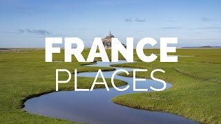 10 Best Places To Visit In France   Travel Video
