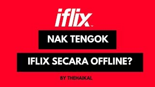 Download lagu Cara Download Movie /  Episode Di Iflix (Smartphone & Tablet Only)
