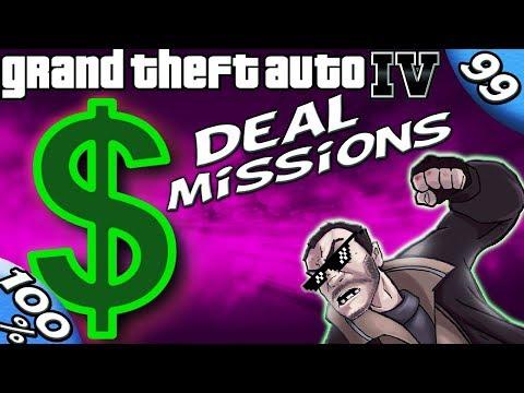 GTA IV - ALL DEAL MISSIONS [100% Walkthrough]