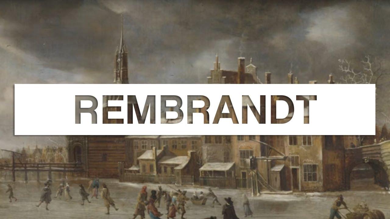 Documentaire Les Grands Maitres De La Peinture Rembrandt En Streaming Les Docus Com