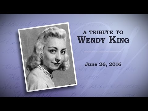 A Tribute to Wendy King