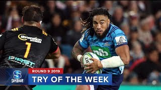 TRY OF THE WEEK | Super Rugby 2019 Rd 9