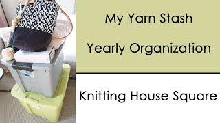 My Yarn Stash | Yearly Organization 2018 | Knitting House Square
