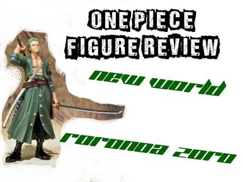 Figure Review: One Piece New World Roronoa Zoro Figuarts Zero