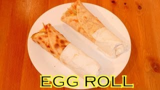 How to make EGG ROLL - Kolkata Style Roll - A Popular  Street Food and Snack