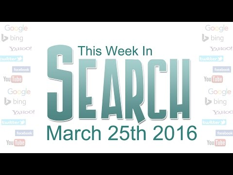 This Week in Search (SEO news) March 25 2016