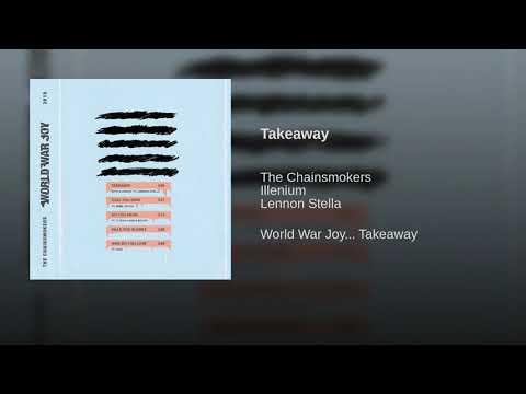 the-chainsmokers,-illenium---takeaway-(audio)-ft.-lennon-stella