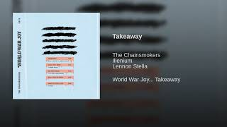 Gambar cover The Chainsmokers, ILLENIUM - Takeaway (Audio) ft. Lennon Stella