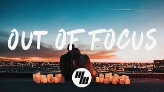 Chelsea Cutler - Out Of Focus (Lyrics / Lyric Video)