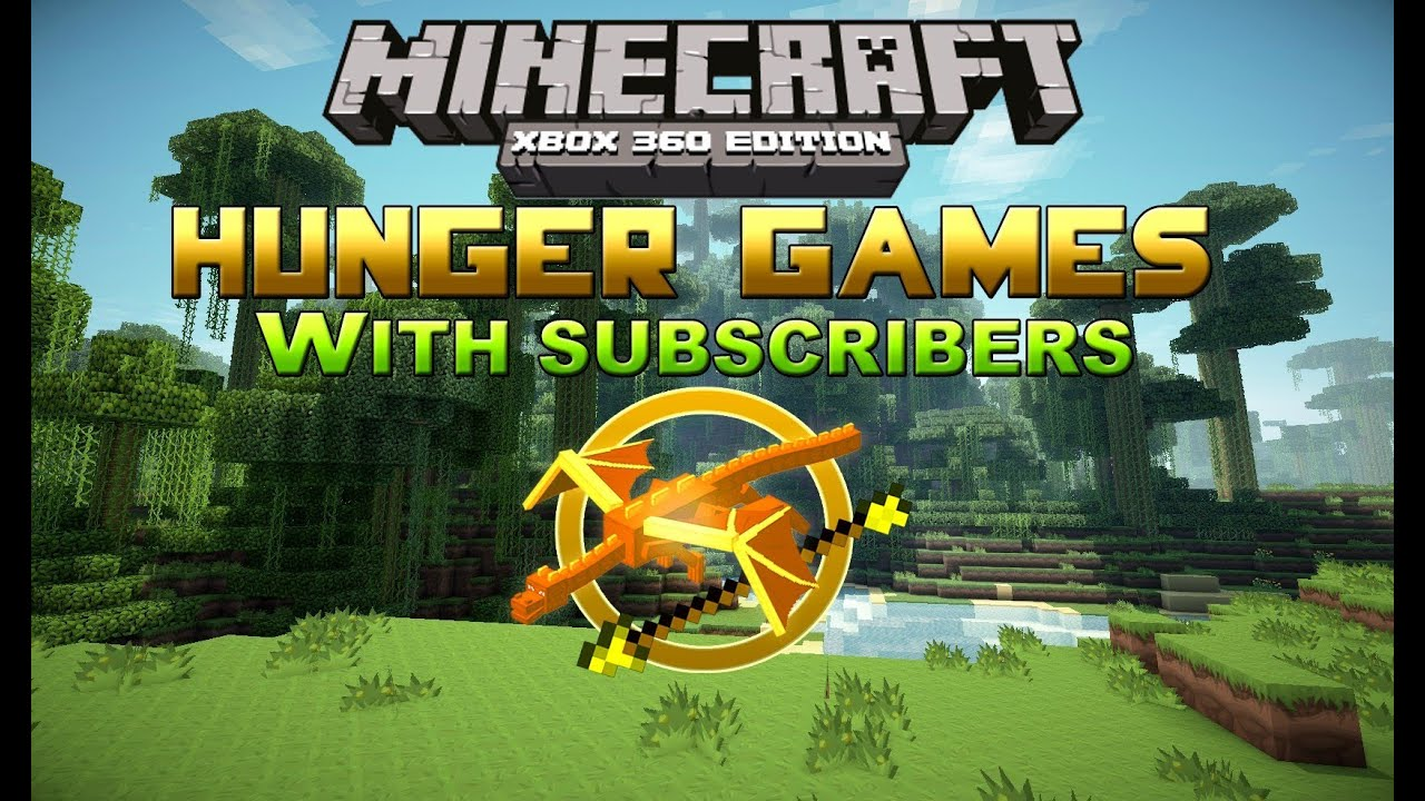 Xbox 360 Hunger Games : Hunger games with subscribers minecraft xbox edition