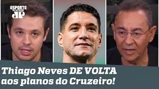 """REVIRAVOLTA recoloca Thiago Neves nos planos do Cruzeiro: """"CAOS TOTAL!"""""""