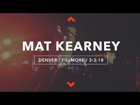 MAT KEARNEY / FILLMORE / DENVER