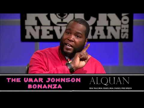 The Umar Johnson Bonanza