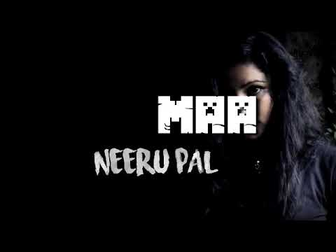 MAA-Neeru Pal (Rap) Song |by BRM