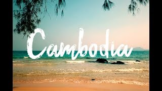 Best of Cambodia - One Month in Cambodia