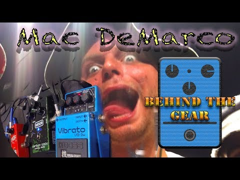 Mac DeMarco: Behind the Gear (Effects & Pedals Arena Corner)