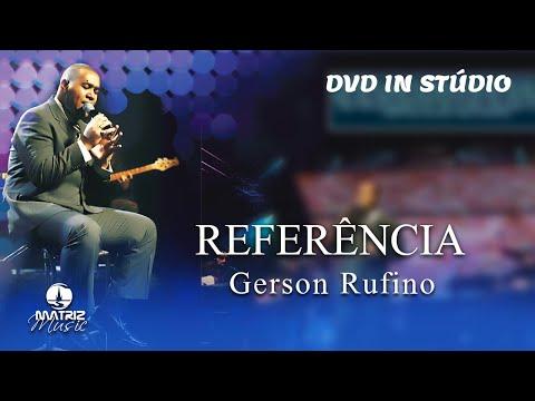 Gerson Rufino - Referência - DVD In Studio