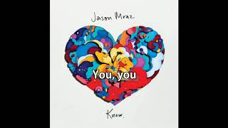 Better with You by Jason Mraz (lyrics)